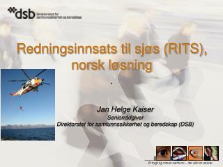 Redningsinnsats til sjøs (RITS ), norsk løsning
