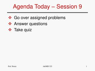 Agenda Today – Session 9