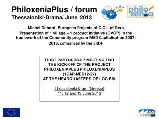 PhiloxeniaPlus / forum Thessaloniki-Drama / June   2013