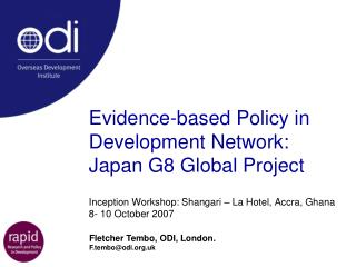Evidence-based Policy in Development Network: Japan G8 Global Project