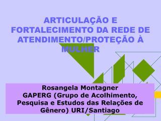 ARTICULA  O E FORTALECIMENTO DA REDE DE ATENDIMENTO