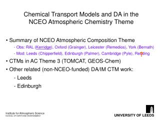 Chemical Transport Models and DA in the NCEO Atmospheric Chemistry Theme