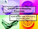 CACFP Recordkeeping Essentials