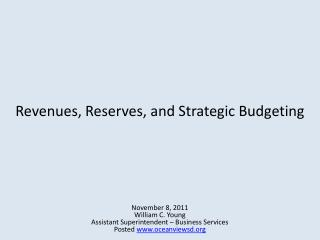 Revenues, Reserves, and Strategic Budgeting