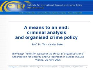 A means to an end: criminal analysis and organised crime policy
