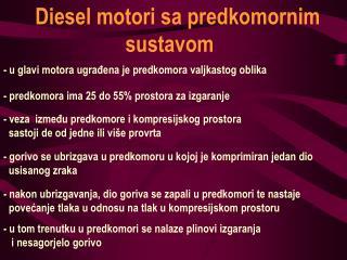 Diesel motori sa predkomornim                  sustavom