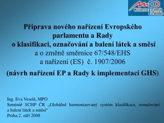 Ing. Eva Veselá, MPO