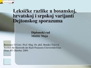 Leksičke razlike u bosanskoj, hrvatskoj i srpskoj varijanti Dejtonskog sporazuma