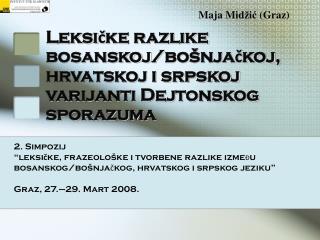 Leksičke razlike  bosanskoj / bošnjačkoj, hrvatskoj i srpskoj varijanti Dejtonskog sporazuma