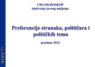 Preferencije stranaka, političara i političkih tema prosinac  20 12.