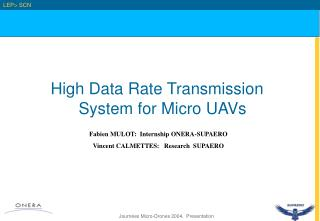 High Data Rate Transmission System for Micro UAVs