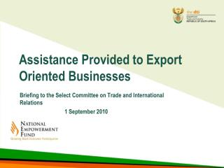 Assistance Provided to Export Oriented Businesses
