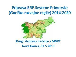 Priprava RRP Severne Primorske (Goriške razvojne regije) 2014-2020