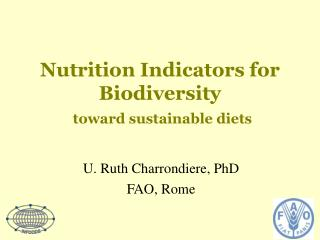 Nutrition Indicators for Biodiversity  toward sustainable diets