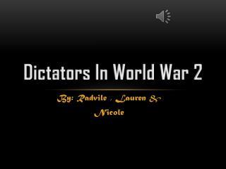 Dictators In World War 2