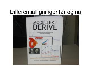 Differentialligninger før og nu