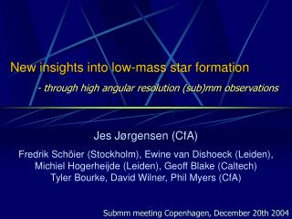 New insights into low-mass star formation