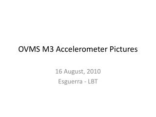 OVMS M3 Accelerometer Pictures