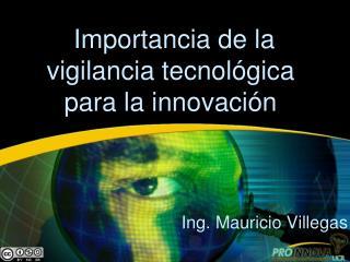 Importancia de la vigilancia tecnológica para la innovación