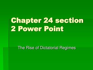 Chapter 24 section 2 Power Point