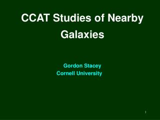CCAT Studies of Nearby Galaxies