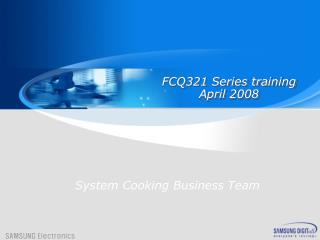 FCQ321 Series training April  200 8
