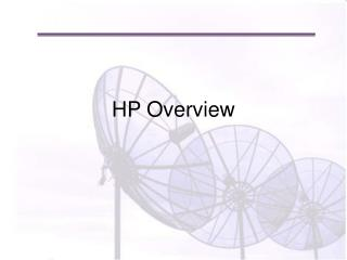 HP Overview