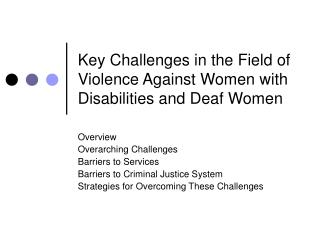 Key Challenges in the Field of Violence Against Women with Disabilities and Deaf Women