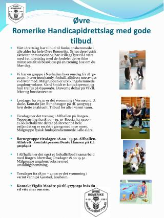 Øvre  Romerike Handicapidrettslag med gode tilbud .