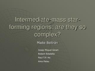 Intermediate-mass star-forming regions: are they so complex?