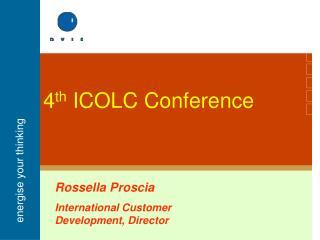 4 th  ICOLC Conference