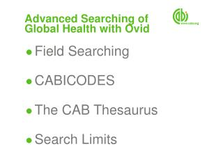 Advanced Searching of  Global Health with Ovid