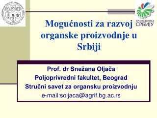 Mogućnosti za razvoj organske proizvodnje u Srbiji