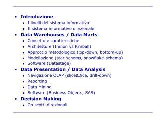 Introduzione I livelli del sistema informativo Il sistema informativo direzionale