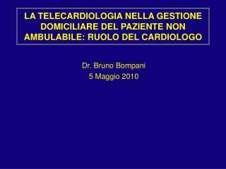 LA TELECARDIOLOGIA NELLA GESTIONE DOMICILIARE DEL PAZIENTE NON AMBULABILE: RUOLO DEL CARDIOLOGO