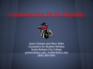 UNDERSTANDING NCAA ELIGIBILITY