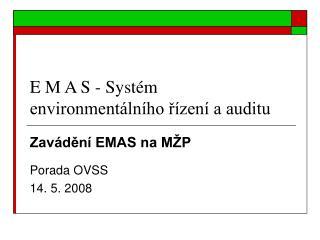 E M A S - Systém environmentálního řízení a auditu