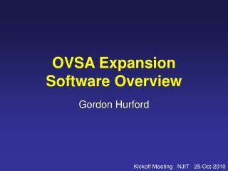 OVSA Expansion Software Overview