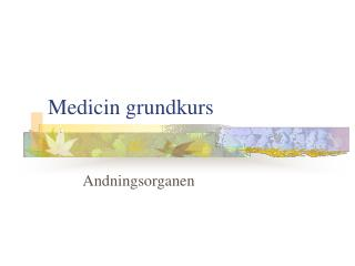 Medicin grundkurs