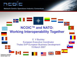 NCOIC  and NATO:   Working Interoperability Together