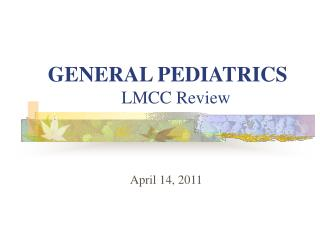 GENERAL PEDIATRICS LMCC Review