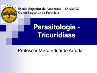 Parasitologia - Tricuridíase
