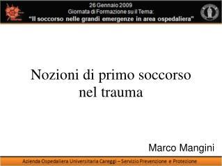 Nozioni di primo soccorso nel trauma
