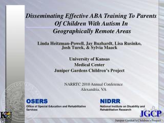 Linda Heitzman-Powell, Jay Buzhardt, Lisa Rusinko, Josh Turek, & Sylvia Maack University of Kansas