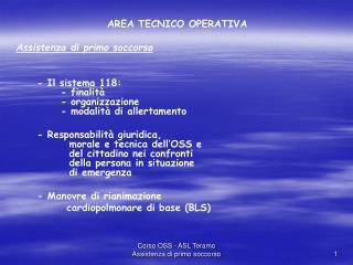 AREA TECNICO OPERATIVA Assistenza di primo soccorso