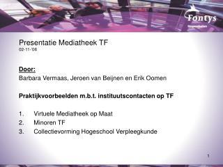 Presentatie Mediatheek TF 02-11-'06