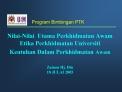 Nilai-Nilai  Utama Perkhidmatan Awam Etika Perkhidmatan Universiti Keutuhan Dalam Perkhidmatan Awam  Zainon Hj. Din 18 J