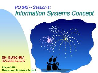 HO 343 -- Session 1: Information Systems Concept