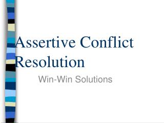Assertive Conflict Resolution