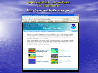 NOAA OceanWatch – Central Pacific Live Access Server oceanwatch.pifsc.noaa